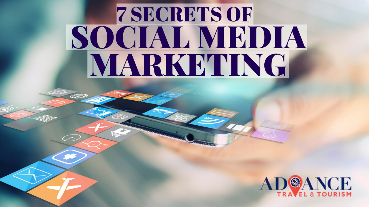 SOCIAL MEDIA SECRETS FOR TRAVEL MARKETERS