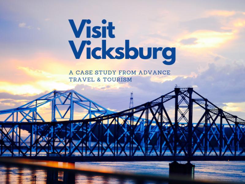Visit Vicksburg: 2018 Campaign