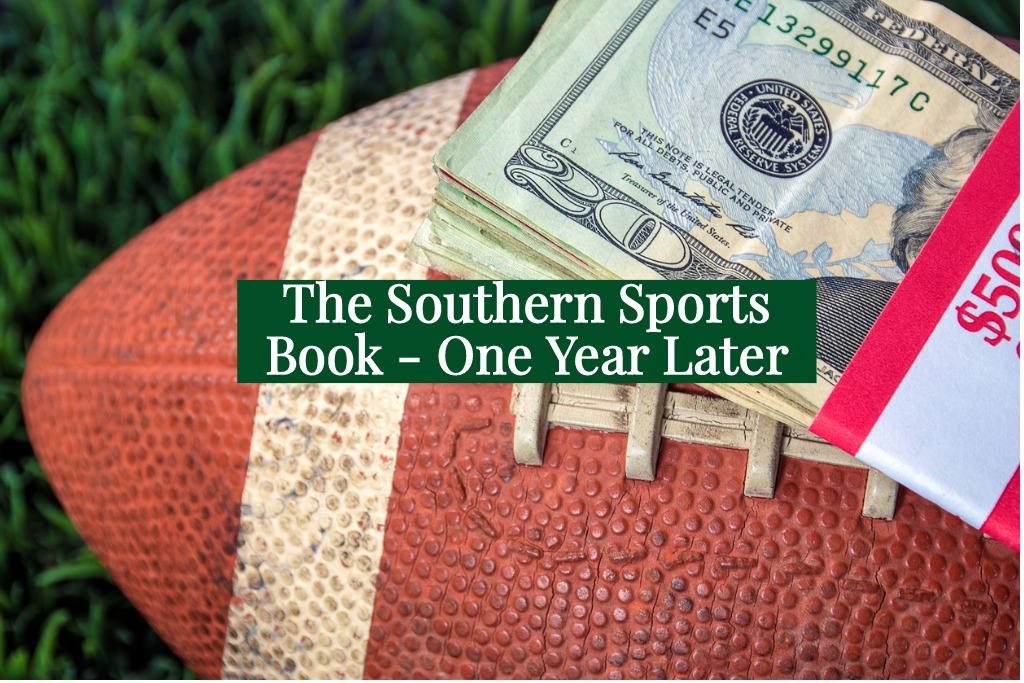 The Southern Sports Book – One Year Later