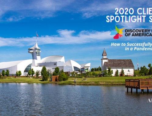 2020 Client Spotlight Series: Discovery Park of America